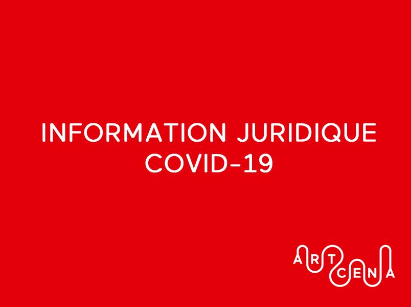 Covid-19 : infos juridiques ARTCENA